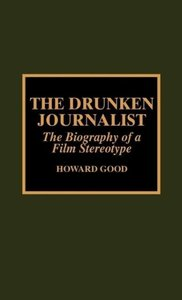 The Drunken Journalist
