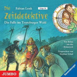 Die Zeitdetektive 16. Die Falle im Teutoburger Wald
