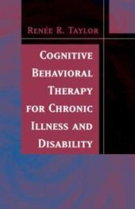 Cognitive Behavioral Therapy for Chronic Illness and Disability