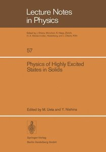 Physics of Highly Excited States in Solids