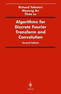 Algorithms for Discrete Fourier Transform and Convolution