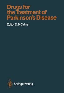 Drugs for the Treatment of Parkinson's Disease