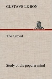 The Crowd study of the popular mind