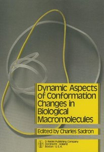Dynamic Aspects of Conformation Changes in Biological Macromolec