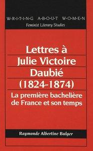 Lettres à Julie Victoire Daubié (1824-1874)