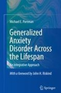 Generalized Anxiety Disorder Across the Lifespan