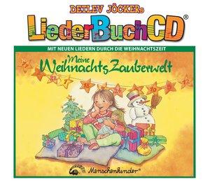 Meine Weihnachtszauberwelt. CD und Buch