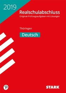 Original-Prüfungen Realschulabschluss - Thüringen 2019 - Deutsch