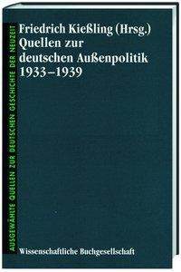 Quellen zur deutschen Aussenpolitik 1933-1939