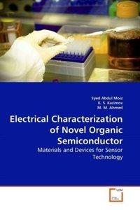 Electrical Characterization of Novel Organic Semiconductor
