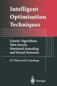 Intelligent Optimisation Techniques