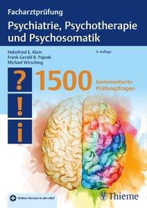 Facharztprüfung Psychiatrie, Psychotherapie und Psychosomatik