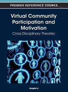 Virtual Community Participation and Motivation: Cross-Disciplina