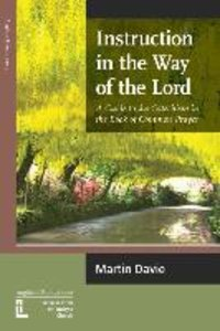 Instruction in the Way of the Lord: A Guide to the Catechism in