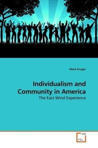 Individualism and Community in America