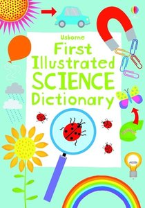 First Illustrated Science Dictionary