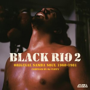 Black Rio 2:Samba Soul 1968-1981