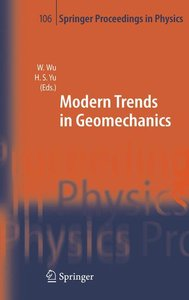 Modern Trends in Geomechanics