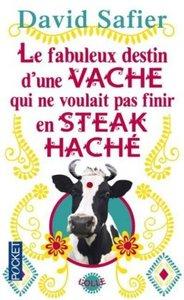 Le Fabuleux destin d'une vache qui ne voulait pas finir en steak