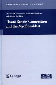 Tissue Repair, Contraction and the Myofibroblast