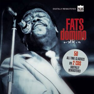Fats Domino Walkin\'