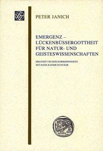 Emergenz - Lückenbüßergottheit für Natur- und Geisteswissenschaf