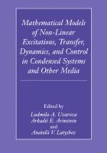 Mathematical Models of Non-Linear Excitations, Transfer, Dynamic