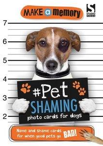 Make a Memory #Pet Shaming Dog