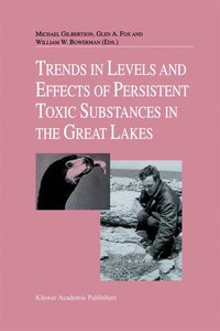 Trends in Levels and Effects of Persistent Toxic Substances in t