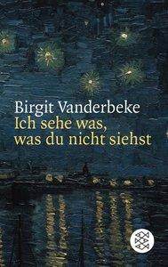 Vanderbeke, B: Ich sehe was