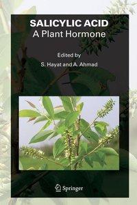 SALICYLIC ACID - A Plant Hormone