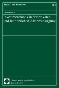 Investmentfonds in der privaten und betrieblichen Altersversorgu