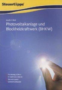 Steuertipps spezial: Photovoltaikanlage und Blockheizkraftwerk (