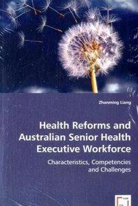 Health Reforms and Australian Senior Health Executive Workforce
