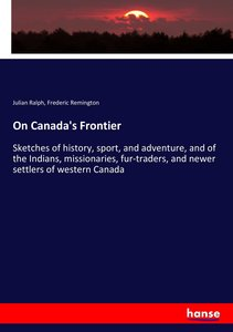 On Canada\'s Frontier