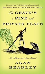 The Grave\'s a Fine and Private Place