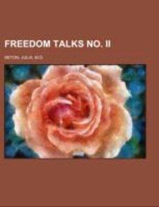 Freedom Talks No. II