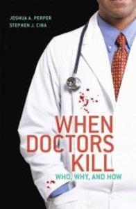 When Doctors Kill