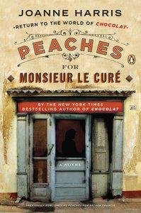 Peaches for Monsieur le Curè
