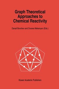 Graph Theoretical Approaches to Chemical Reactivity