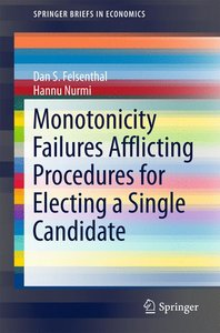 Monotonicity Failures Afflicting Procedures for Electing a Singl