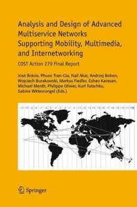 Analysis and Design of Advanced Multiservice Networks Supporting
