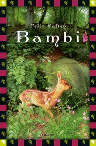 Bambi. Eine Lebensgeschichte aus dem Walde