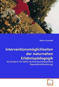Interventionsmöglichkeiten der naturnahen Erlebnispädagogik