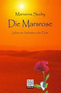 Die Marsrose