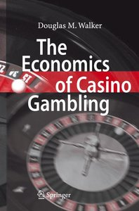 Walker, D: Economics of Casino Gambling