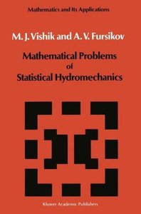 Mathematical Problems of Statistical Hydromechanics