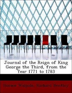 Journal of the Reign of King George the Third, from the Year 177