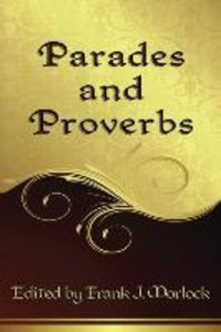Parades and Proverbs