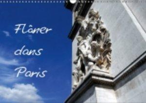 Flâner dans Paris (Calendrier mural 2015 DIN A3 horizontal)